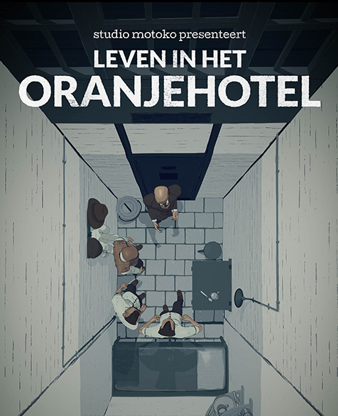 3d: Life at Oranjehotel
